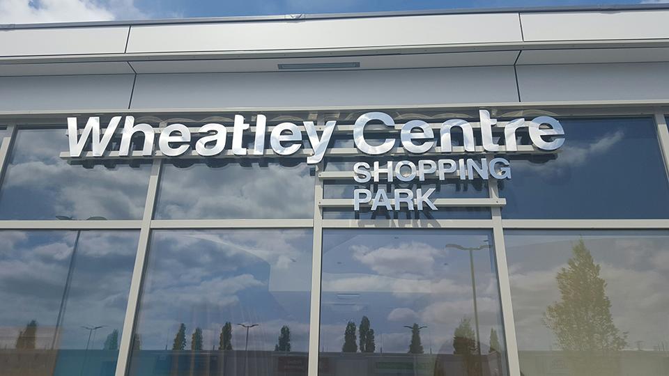 Wheatley Centre Shopping Park 3D Signage
